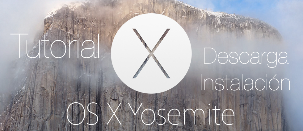 Descargar MAC OS X Yosemite Apple Tutorial